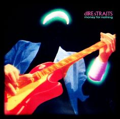 Dire Straits- Money For Nothing, the songs of my childhood. and Sultans Of Swing. Rock Album Covers, Classic Album Covers, Music Album Covers, Music Albums, Rock And Roll, Pop Rock, Dire Straits, Lp Vinyl, Vinyl Records