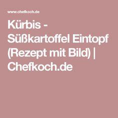Kürbis - Süßkartoffel Eintopf (Rezept mit Bild) | Chefkoch.de