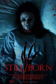 Still/Born Horror, Thriller Movie - Directed by Brandon Christensen Horror Movie Posters, Best Horror Movies, Scary Movies, Hd Movies, Movies To Watch, Movies Online, Terror Movies, 2018 Movies, Comedy Movies