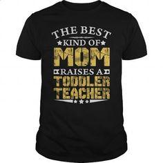 THE BEST MOM RAISES A TODDLER TEACHER SHIRTS - #girls hoodies #printed shirts. I WANT THIS => https://www.sunfrog.com/Jobs/THE-BEST-MOM-RAISES-A-TODDLER-TEACHER-SHIRTS-Black-Guys.html?60505