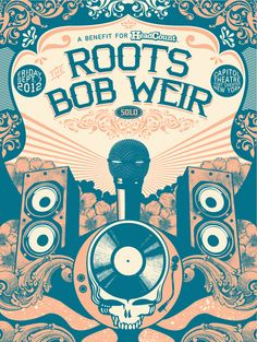 Image of the Roots with Bob Weir - Port Chester, NY Rock Posters, Band Posters, Concert Posters, City And Colour, Bob Weir, Expressive Art, Poster Prints, Gig Poster, Poster City