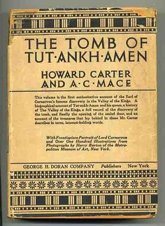 """The Tomb of Tut-Ankh-Amun by Howard Carter. (In 3 volumes)  The man who found the tomb of boy King Tut."