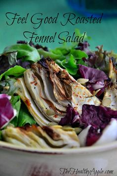 "How I Use Mindfulness to Help My Chronic Pain and ""Feel Good Roasted Fennel Salad"" #glutenfree"