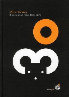 Boucle d'or et les trois ours, Olivier Douzou