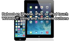 How to Restart iPhone / iPad Without Using Power Button & Home Button | osXdaily