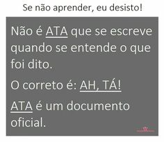 Ah,tá? .x.r. #studyportuguese