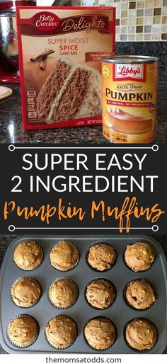 Super Easy 2 Ingredient Pumpkin Muffins - The easiest pumpkins muffins that everyone will love!