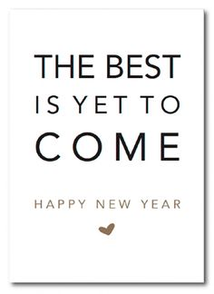 The best is yet to c