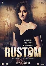 Rustom Movie Poster – Akshay Kumar, Ileana D' Cruz, Arjan Bajwa, Esha Gupta in Lead role.