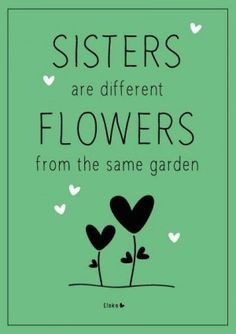 Love my sister❤ Love my sister❤ The Words, Love My Sister, My Love, Little Sister Quotes, Daughter Quotes, Father Daughter, Brother Sister, Nephew Quotes, Sister Poems