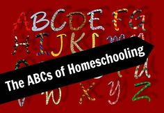 The ABCs of Homeschooling – Eclectic Homeschooling