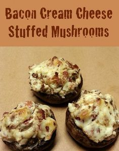 Bacon Cream Cheese Stuffed Mushrooms - My Honeys Place