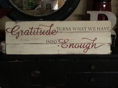 pallet signs, diy, home decor, painted furniture, pallet, repurposing upcycling, woodworking projects, Gratitude turns what we have into enough Love this saying
