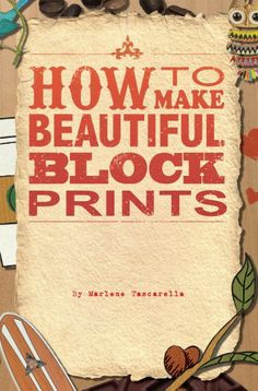 Block Print book written and designed by Marlene Tascarella...aka me. Designed my senior year of college for modern publications class