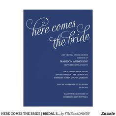 "HERE COMES THE BRIDE | BRIDAL SHOWER INVITATION 5"" X 7"" INVITATION CARD"