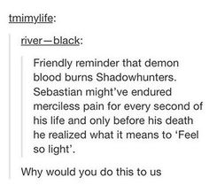 I loved Sebastian/Jonathan only for his platinum hair and how great he would've been if he never had the demon blood.