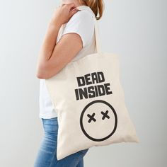 'Dead Inside' Tote Bag by RIVEofficial - Real Time - Diet, Exercise, Fitness, Finance You for Healthy articles ideas Dead Inside, Social Events, Reusable Tote Bags, Pin Pin, Creative, Funny, Online Shopping, Fashion Design, Gifts