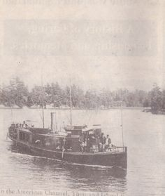 In the American channel, 1000 Islands. Alexandria Bay, Thousand Islands, Historical Images, Whistler, Channel, Canada, River, History, American