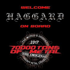 Hailing from Germany, this orchestral ensemble merges Heavy Metal with Classical Music! Please welcome HAGGARD on board Round 7 of 70000TONS OF METAL, The Original, The World's Biggest Heavy Metal Cruise!