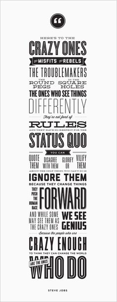 """Steve Jobs famous quote, """"The ones who think they can change the world are the ones who do"""""""