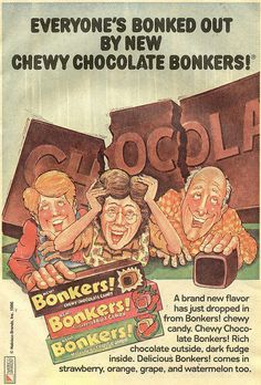 Remember Bonkers?? The chocolate was SUPER nasty!!