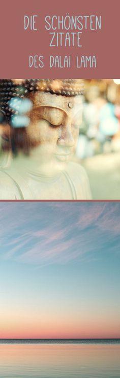 Die schönsten Zitate vom Dalai Lama