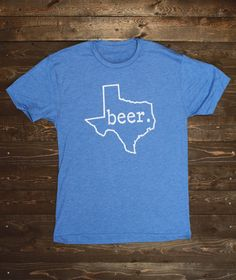 Hey, I found this really awesome Etsy listing at http://www.etsy.com/listing/120259508/texas-beer-t-shirt-antique-blue-tri