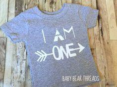 I Am One - First Birthday - Baby Bodysuit - Kid Shirt - Tribal Arrow Teepee by BabyBearThreads on Etsy https://www.etsy.com/listing/249432320/i-am-one-first-birthday-baby-bodysuit