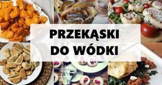 Pin Up Party, Reusable Food Wrap, Vodka, Polish Recipes, Polish Food, Cheesy Potatoes, Charcuterie Board, Cannoli, Perfect Breakfast