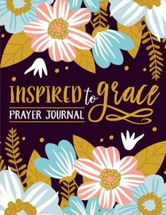 Inspired To Grace Prayer Journal Coloring Edition 3 Month Christian Modern