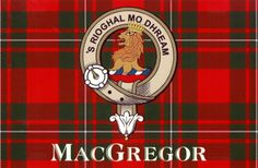 Clan Crests Explained: The MacGregor Clan Crest translates as 'Royal is my Race'.