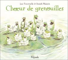 Bertha and the Frog Choir by Luc Foccroulle, available at Book Depository with free delivery worldwide. French Immersion, Learn French, Story Time, Choir, Book Lovers, Childrens Books, My Books, Singing, 1