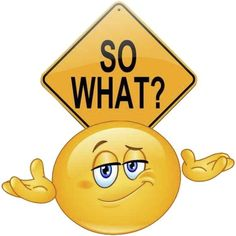 So what emoji Funny Emoji Faces, Emoticon Faces, Funny Emoticons, Smiley Faces, Emoji Images, Emoji Pictures, Emoji Love, Cute Emoji, Emoji Messages