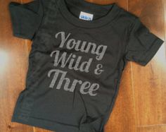 3 Year Old Birthday Shirt Young Wild & Three Silver by WeeZeesTees