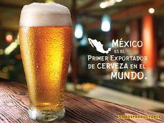México es el primer exportador de cerveza en el mundo. SAGARPA SAGARPAMX