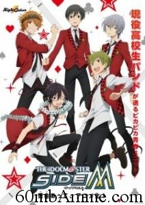 Info: Japanese: THE IDOLM@STER SideM Type: TV Episodes: Unknown Status: Not yet aired Aired: Oct 7, 2017 to ? Premiered: Fall 2017 Broadcast: Saturdays at 23:30 (JST) Producers: None found, add some Licensors: None found, add some Studios: A-1 Pictures Source: Game Genres: Music Duration:...