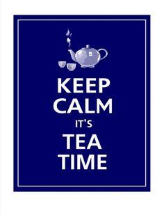 Keep Calm it is Tea Time / Mantén la calma, es la hora del té #KeepCalm