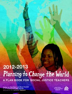 My partner Shira Evergreen did the graphic design and cover art for this Planning to Change the World Teacher Planbook - check it out! http://www.edliberation.org/justiceplanbook