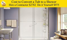Cost to Convert a Tub to a Shower - Make an unused bathtub a shower in your bathroom.