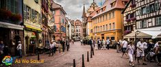 Colmar, France is just like Belle's town was in Beauty and the Beast