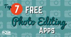 Top 15 Photo Editing Apps