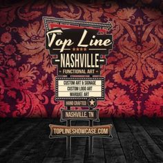 Top Line Nashville Functional Art www.toplineshowcase.com  Marquee Signs, Logo Signs, Marquee Art, Custom Signage