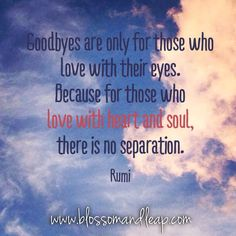 Love with your heart and soul ❤️ #rumi https://www.facebook.com/blossomANDleap/