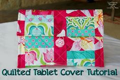 Scattered Thoughts of a Crafty Mom: Quilted Tablet PC Cover Kindle Cover, Tablet Cover, Tablet Stand, Ipad Tablet, Quilting Projects, Sewing Projects, Diy Quilting, Diy Projects, Group Projects
