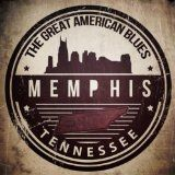 nice BLUES – Album – $4.99 –  The Great American Blues – Memphis, Tennessee