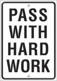 """Checkout the """"Pass With Hard Work ARGUS® Poster"""" product"""