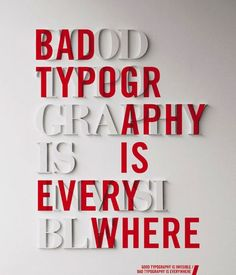 """Bad Typography/Good Typography"" 