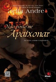 36 best capas livros images on pinterest good books books to read no posso me apaixonar cant help falling in love bella andre fandeluxe Choice Image