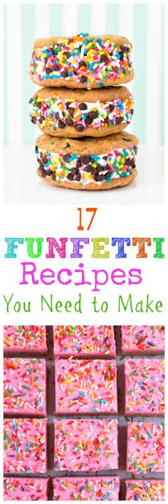 17 FUNFETTI Recipes You Need to Make. The whole family will smile when you funfetti-fy their dessert!