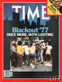 """Time Cover - NYC Blackout""""77 -""""Once More, With Looting"""""""